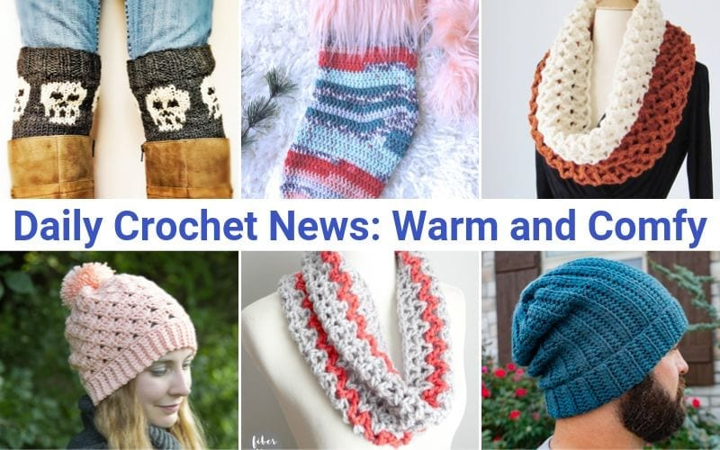 Daily Crochet News: Warm and Comfy Free crochet patterns