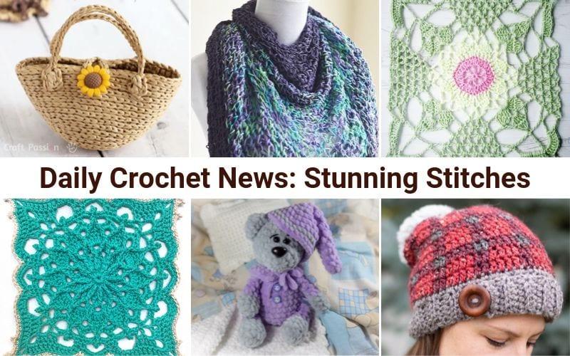 Daily Crochet News: Stunning Stitches Free Crochet Patterns