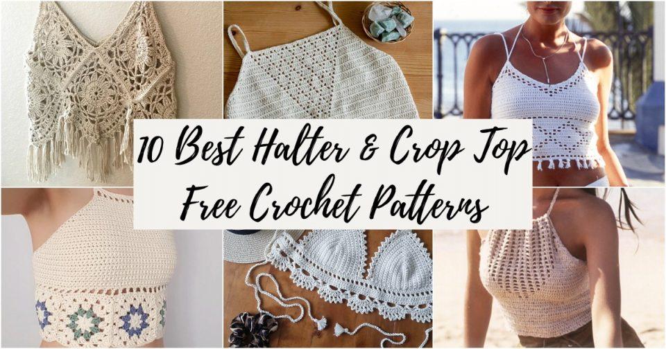 10 Best Halter Crop Top Free Crochet Patterns